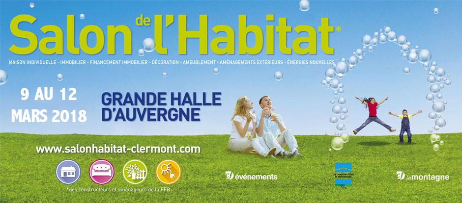 Salon de l 39 habitat clermont ferrand du 9 au 12 mars 2018 for Salon de l habitat lyon